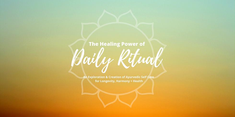 The Healing Power of Daily Ritual