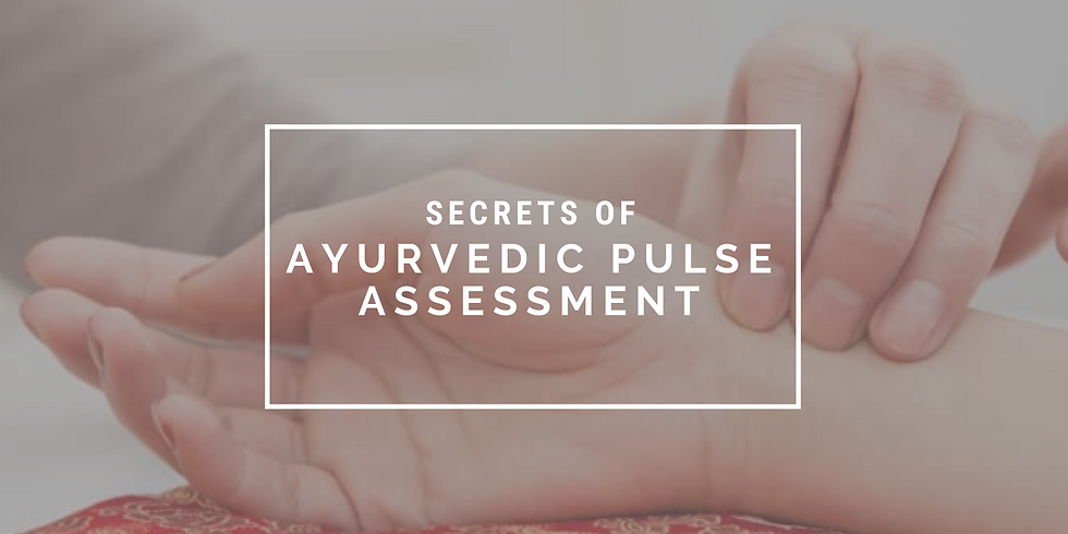 Secrets of Ayurvedic Pulse Assessment