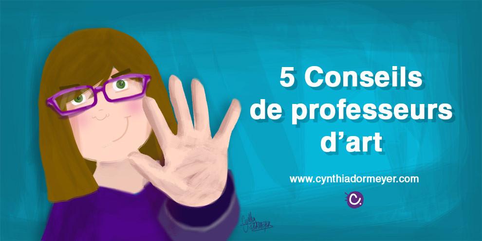 5 conseils de professeurs d'art - Illustration de couverture