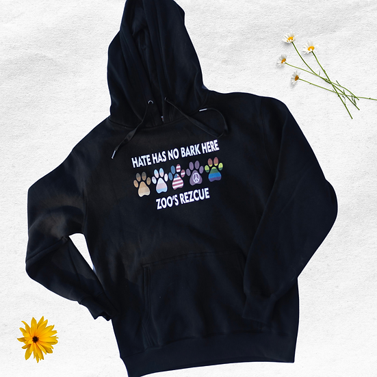 Hate Has No Bark Here Sweatshirt