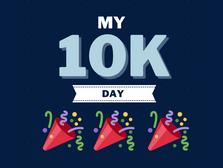 Day 179 - My 10K Day!!