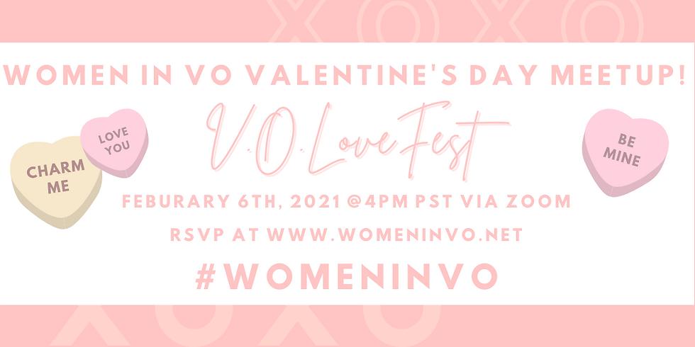 V.O. LoveFest Women In VO Valentine's Day Meetup!
