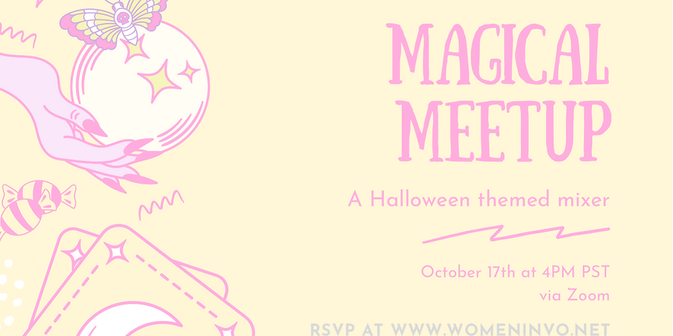 Women In VO presents: MAGICAL MEETUP - A Halloween Themed Mixer