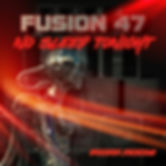 FUSION 47 - NO SLEEP TONIGHT.jpg
