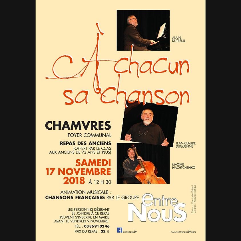 CHAMVRES - A chacun sa chanson