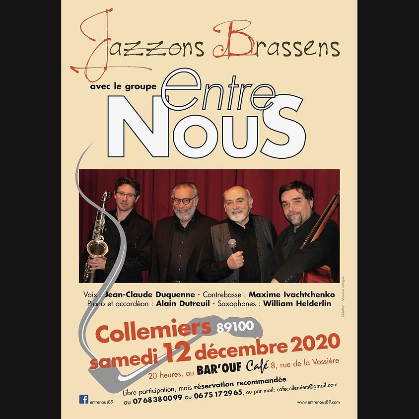 """""""Jazzons Brassens"""" avec le groupe EntreNous"""