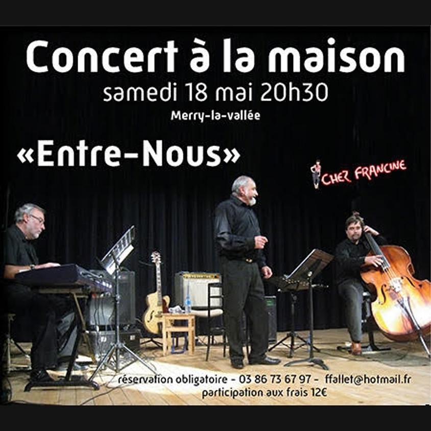 Concert à la maison - Chez Francine -
