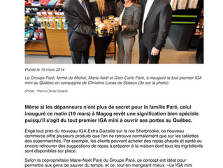 La famille Paré Inaugure le premier IGA mini au Québec