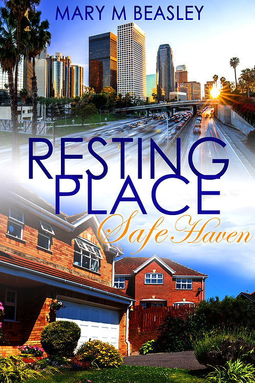 Book: Resting Place ~ Safe Haven Book Two
