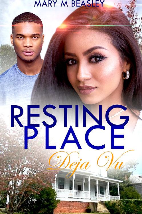 Book: Resting Place ~ Deja Vu