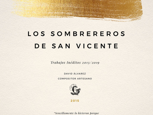 """Los Sombrereros de San Vicente. Colección """"Trabajos inéditos"""""""