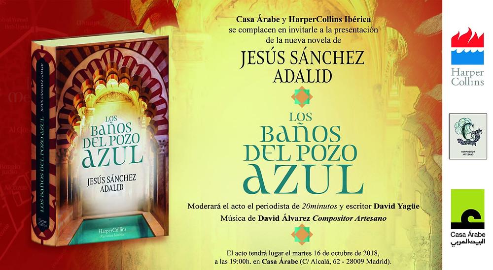 Invitación presentación nueva novela Jesus Sánchez Adalid, Los Baños del Pozo Azul