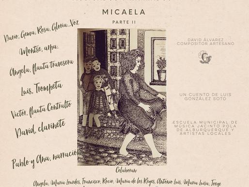 Micaela. Parte 2...¡larga vida a Micaela!