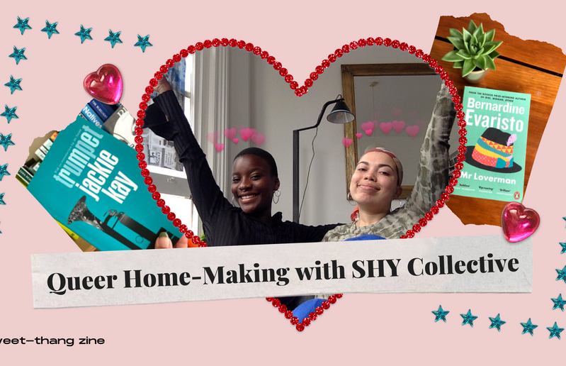 Queer Home-Making with SHY Collective