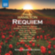 Timothy Hamilton Requiem ou now on Naxos Records