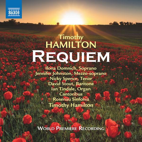 Timothy Hamilton Requiem ou now on Naxos Records