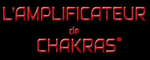 TITRE AMPLI CHAKRAS.png