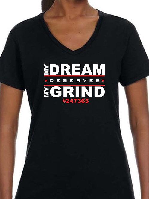 My Dream Deserves My Grind - Women's