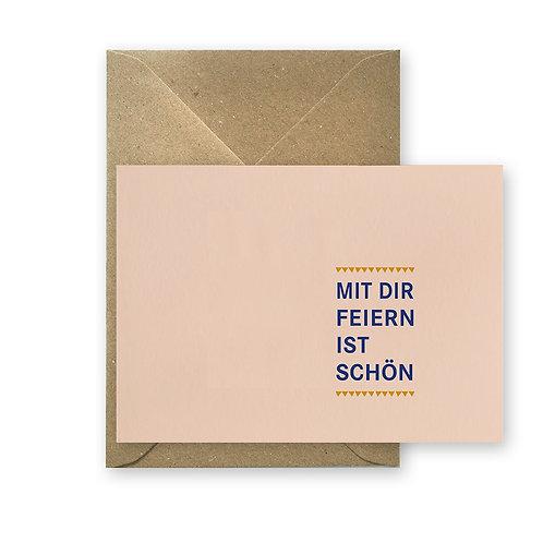 Postkarte - Mit dir feiern ist schön