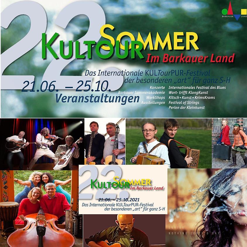 22. KULTourSOMMER im BarkauerLand vom 21.6. - 25.10. 2o21