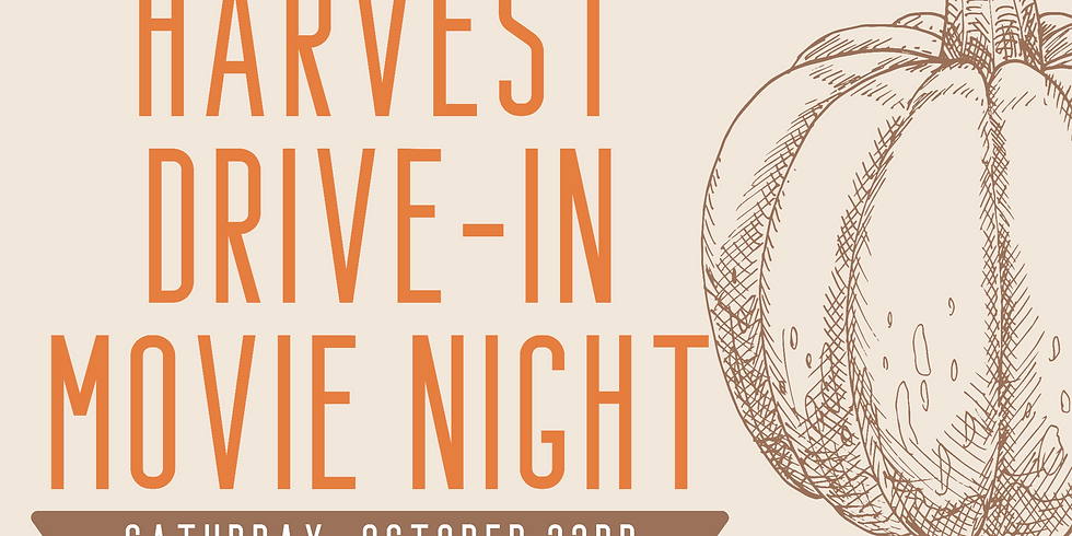 Harvest Drive-In Movie Night