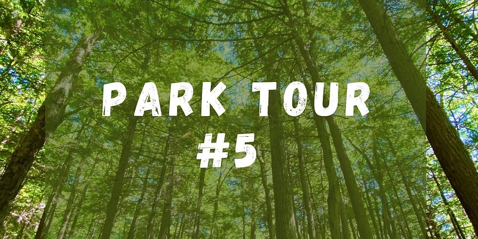 Summer of Connection - Park Tour #5