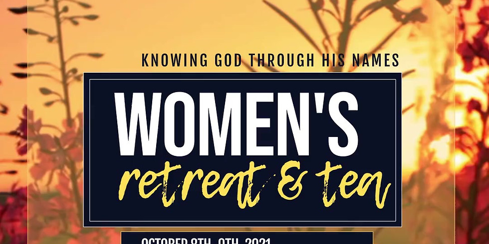 Women's Retreat and Tea - Knowing God through His names