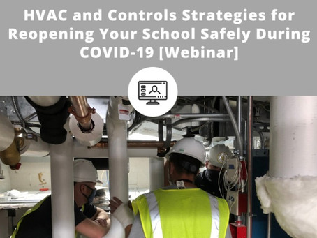 Air Quality Improvement Strategies to Protect Your District While Reopening During COVID-19
