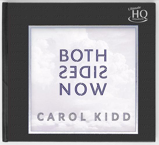 Carol Kidd Both Sides Now UHQCD