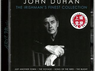 最佳愛爾蘭民歌男聲 John Duhan 「The Irishman's Finest Collection」