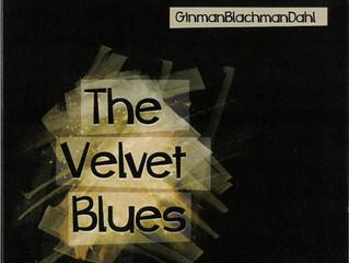 GinmanBlachmanDahl《The Velvet Blues》