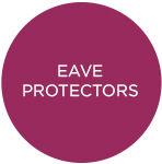 Eave Protectors