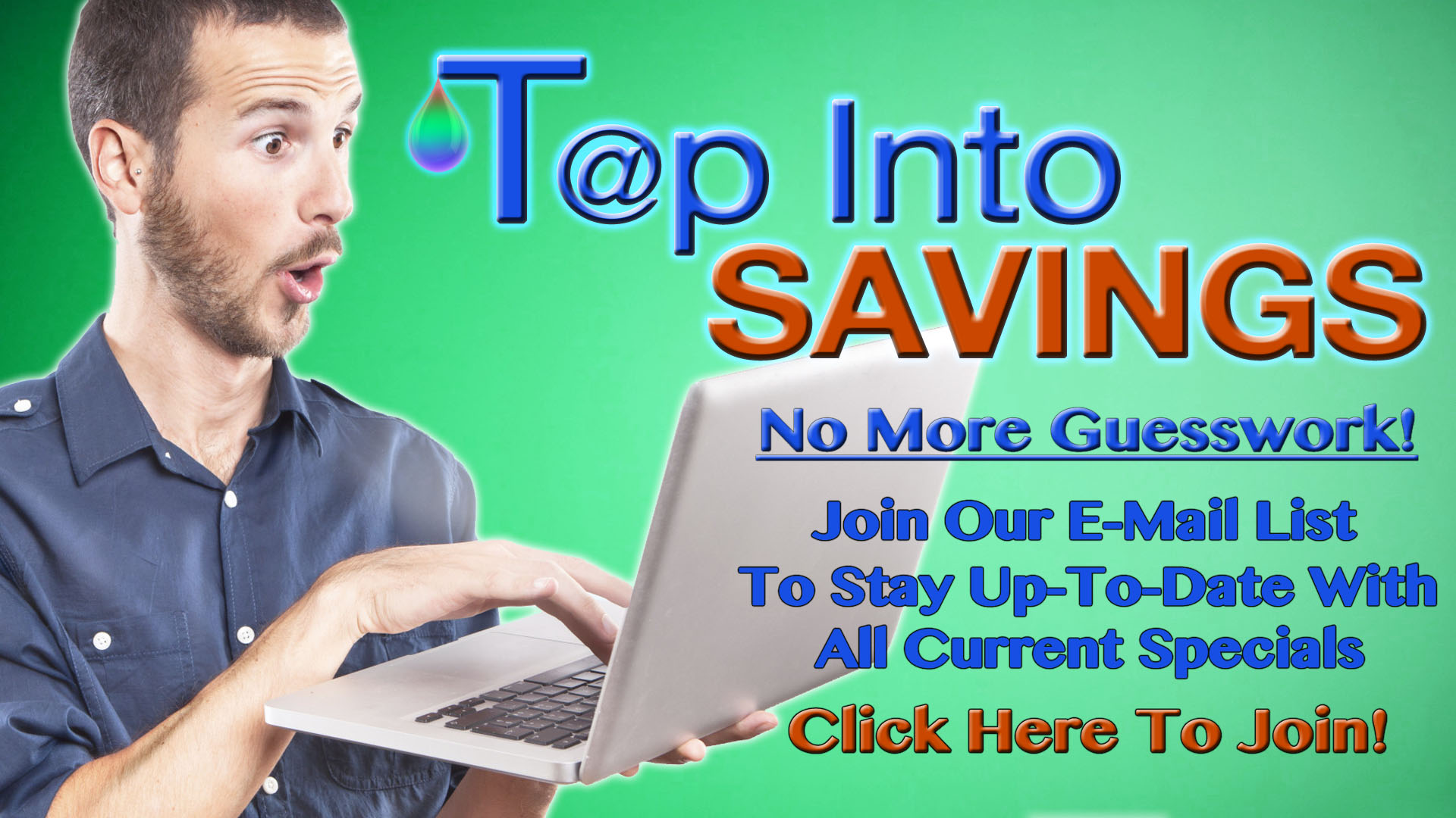 E-mail Subscribers for savings