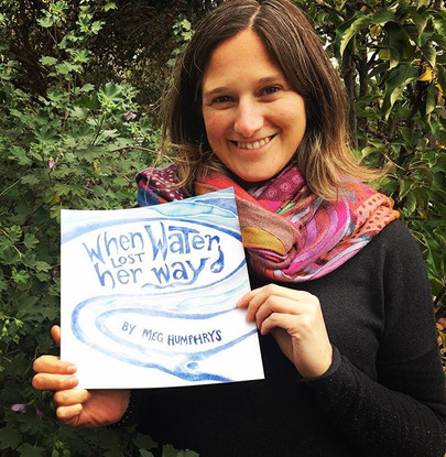 Look who wrote and illustrated a children's book - When Water Lost Her Way by Meg Humphrys #whenwaterlostherway #watercycle #helpingchildren