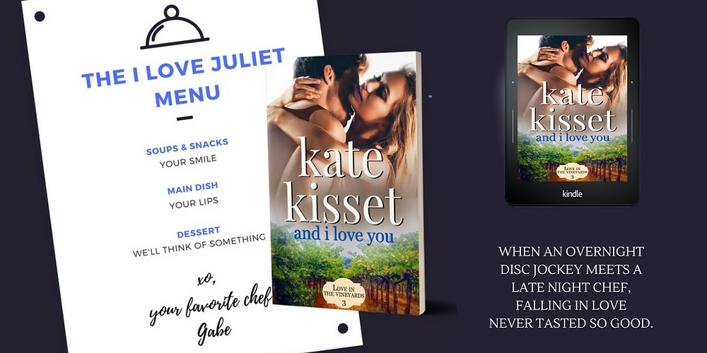 Kate Kisset, And I Love You, Love in the Vineyards