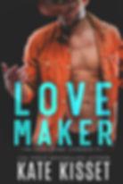 Kate Kisset, Love Maker, Second Chance R