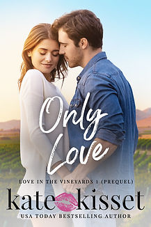 Kate Kisset, Love in the Vineyards prequel, Small town romance