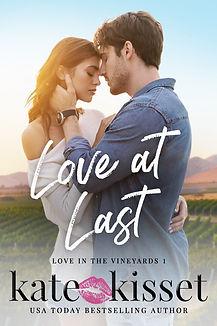 Kate Kisset Love at Last Love in the Vineyards series