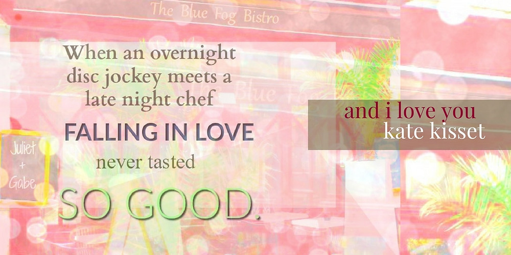 Kate Kisset, And I Love You, Love in the Vineyards book #3