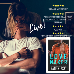 Kate Kisset ~ Love Maker ~ Second Chance with First Love