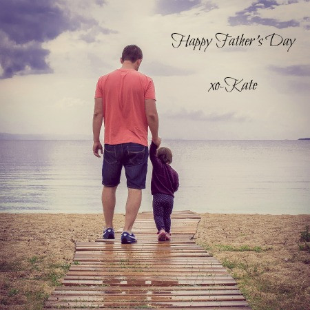 Happy Father's Day from Kate Kisset