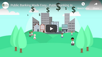 Public Banking Made Easy Video Image.png