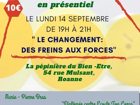 """Conférence: """" Le changement: Des freins aux forces"""""""