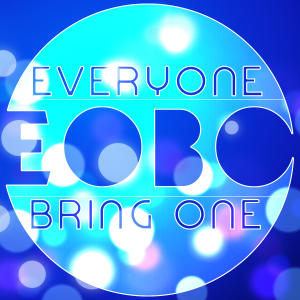 EO-BO! Everyone Brings One! 3/1/20