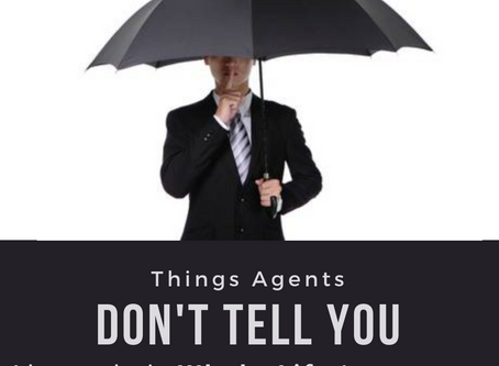Things Agents Don't Tell You About Their Whole-Life Insurances