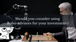 Should you consider using Robo-advisor for your investments?