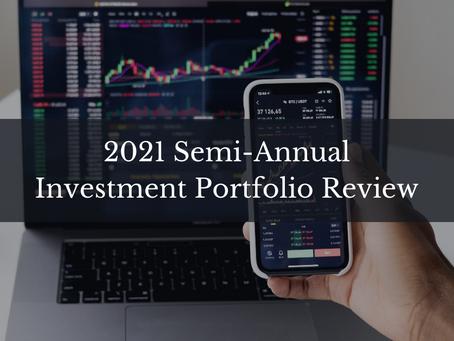 2021 Semi-Annual Investment Portfolio Review