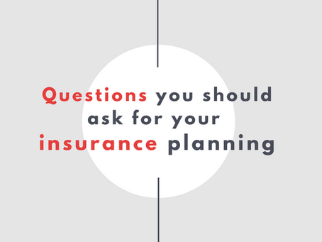Insurance Planning: The 5 questions you should be answering