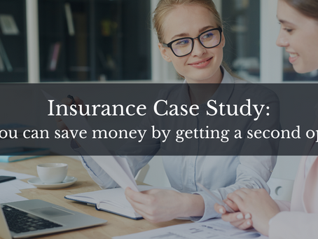 Case Study: How you can save money by getting a second opinion on your insurances