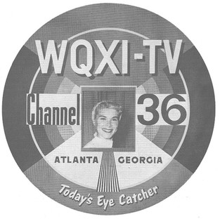 WQXI TV: Atlanta's first UHF station and the jolly entrepreneur who launched it